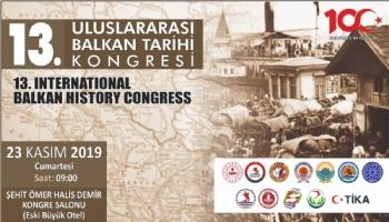 13. Uluslararası Balkan Tarihi Kongresi Duyurusu
